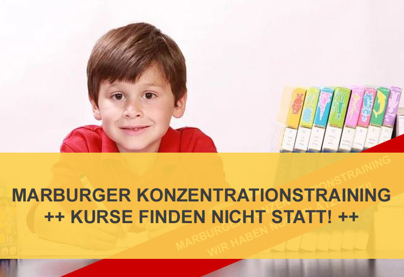 Absage Marburger Konzentrationstraining
